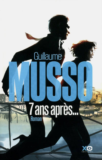 7-ans-apres_guillaume-musso