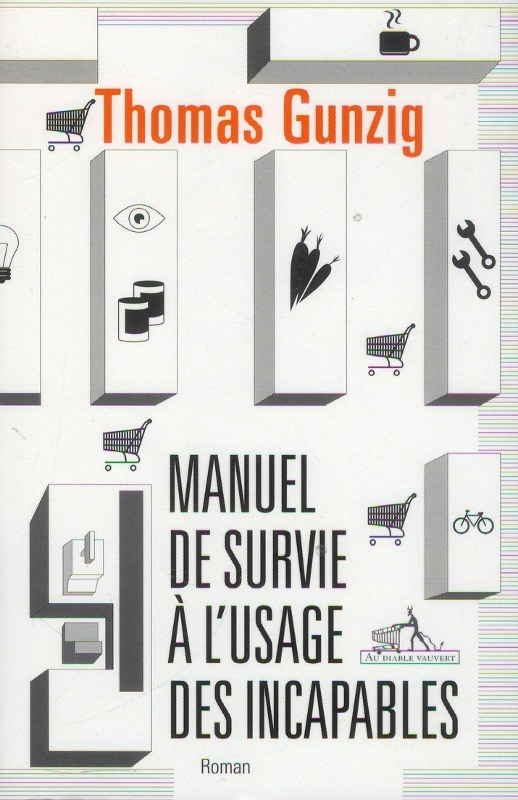 manuel-survie-usage-incapables_thomas-gunzig